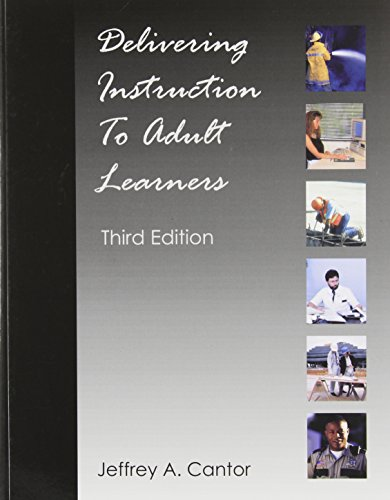 Delivering Instruction to Adult Learners