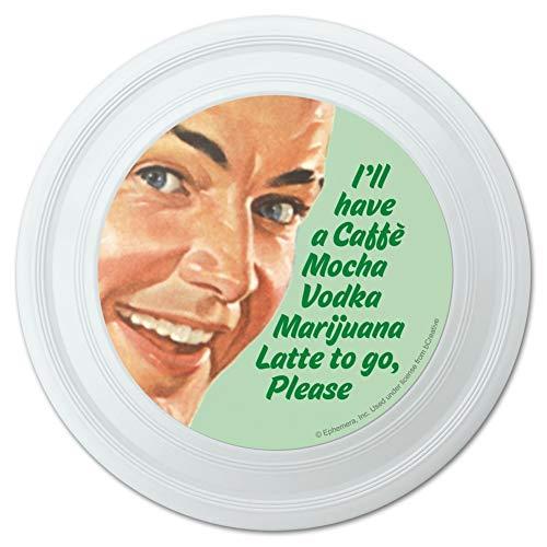 - GRAPHICS & MORE I'll Have a Caffe Mocha Vodka Marijuana Latte to Go Please Funny Humor Novelty 9