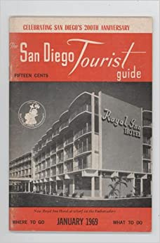 the san diego tourist guide july 1965 san diego tourist guide books