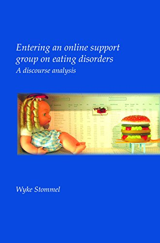 Entering an Online Support Group on Eating Disorders: A Discourse Analysis. (Utrech Studies in Language and Communication) by Rodopi