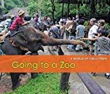 Going to a Zoo, Rebecca Rissman, 1432960792
