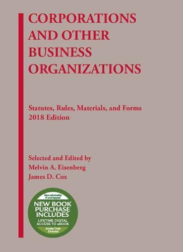Corporations and Other Business Organizations, Statutes, Rules, Materials and Forms, 2018 (Selected Statutes)