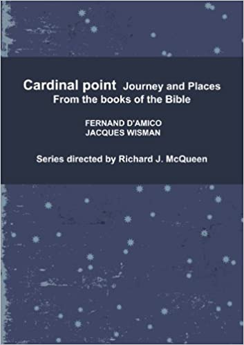 Cardinal Point, Journey and Places (From the books of the Bible)