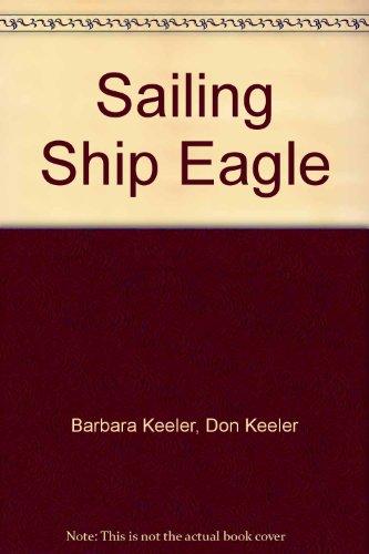 Sailing Ship Eagle