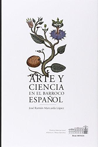 Arte y ciencia en el Barroco español