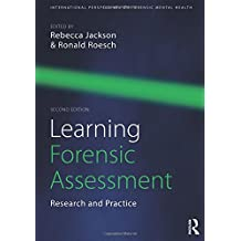 Learning Forensic Assessment: Research and Practice