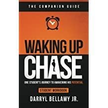 Waking Up Chase - Companion Guide: One Student's Guide to Awakening His Potential
