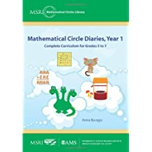 Mathematical Circle Diaries, Year 1: Complete Curriculum for Grades 5 to 7