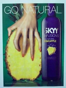 **PRINT AD** For Skyy Vodka Pineapple Infusions: Go Natural **PRINT AD**