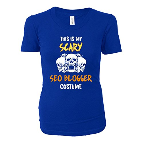 [This Is My Scary Seo Blogger Costume Halloween Gift - Ladies T-shirt] (Fashion Bloggers Halloween Costumes)