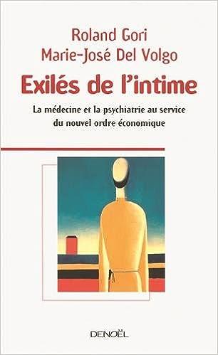 Livres gratuits en ligne Exilés de l'intime: La médecine et la psychiatrie au service du nouvel ordre économique pdf, epub