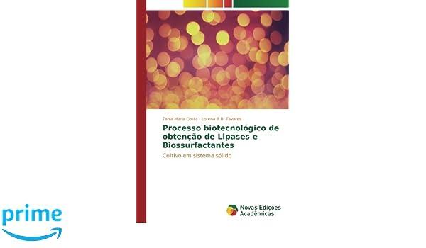 Processo biotecnológico de obtenção de Lipases e ...