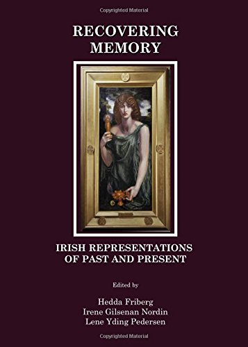 Download Recovering Memory: Irish Representations of Past and Present pdf epub