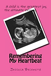 Remembering My Heartbeat