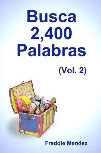 Download Busca 2,400 Palabras (Vol. 2) (Spanish Edition) ebook