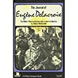The Journal of Eugene Delacroix, Eugene Delacroix, 0670003352