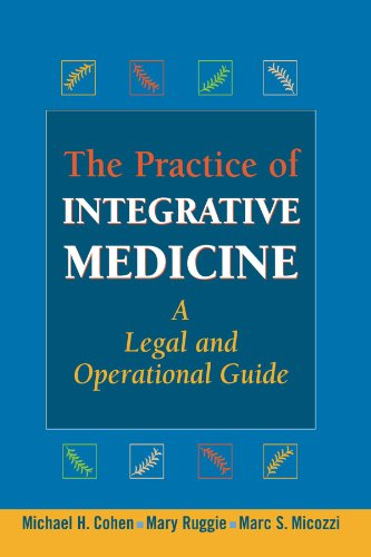 The Practice of Integrative Medicine: A Legal and Operational Guide