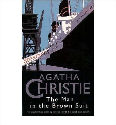 Téléchargements de livres électroniques gratuits pour téléphones mobiles [(The Man in the Brown Suit )] [Author: Agatha Christie] [Oct-1995] PDF ePub B00L76SPQC
