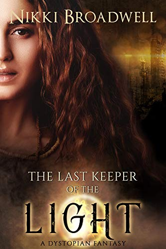 The Last Keeper of the Light: a dystopian fantasy