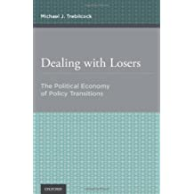Dealing with Losers: The Political Economy of Policy Transitions