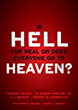 Is Hell for Real or Does Everyone Go To Heaven?: With contributions by Timothy Keller, R. Albert Mohler Jr., J. I. Packer, and Robert Yarbrough.   General ... W. Morgan and Robert A. Peterson.