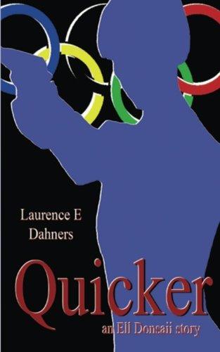 Quicker   (An Ell Donsaii Story) (Volume 1) (Ell Series)