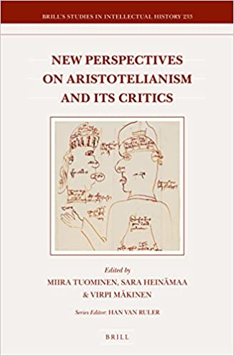 New Perspectives on Aristotelianism and Its Critics