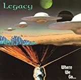 Where We Go by Legacy
