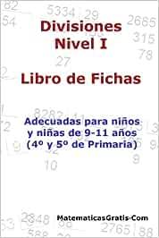 Libro de Fichas - Divisiones - Nivel I: Para niños y niñas