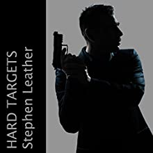Hard Targets Audiobook by Stephen Leather Narrated by Paul Thornley