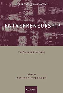 Entrepreneurship: The Social Science View (Oxford Management Readers) from Oxford University Press