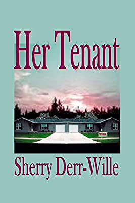 Her Tenant (Those Gals From Minter, WI Book 3)