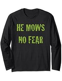 Gardening Shirt For Men He Mows No Fear