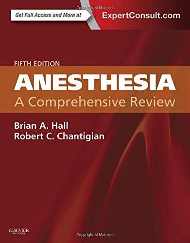 Anesthesia: A Comprehensive Review, 5e