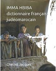Imma Hbiba: Dictionnaire français-judéomarocain