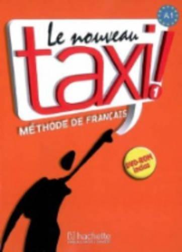Le Nouveau Taxi! Vol. 1: Méthode de français (English and French Edition)