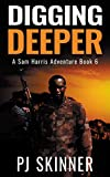 Digging Deeper (Sam Harris Adventure Book 6)