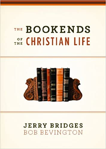The Bookends of the Christian Life: Jerry Bridges, Bob