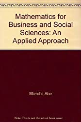 Mathematics for Business and Social Sciences: An Applied Approach