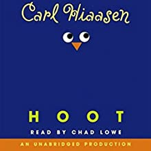 Hoot Audiobook by Carl Hiaasen Narrated by Chad Lowe