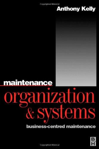 Maintenance Organization and Systems