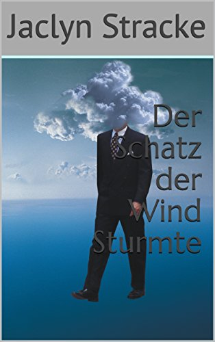 Der Schatz der Wind Sturmte (German Edition)