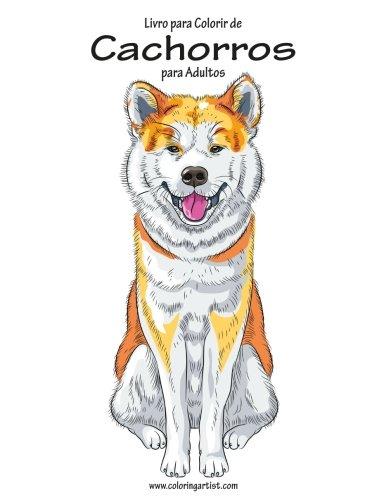Livro para Colorir de Cachorros para Adultos 1 (Volume 1) (Portuguese Edition)