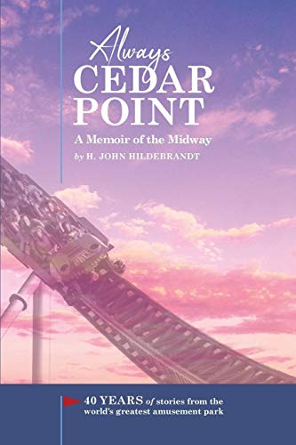 Books : Always Cedar Point: A Memoir of the Midway