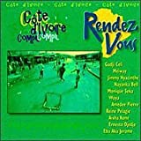 Rendez Vous Cote DIvoire by Various Artists (1999-04-27)