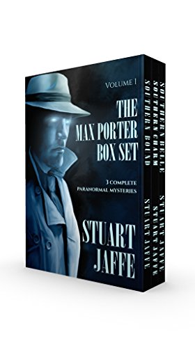 The Max Porter Box Set: Volume 1 (Max Porter Paranormal Mysteries Box Set)