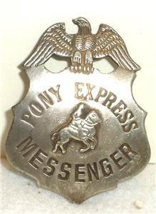 Pony Express Messenger Obsolete Old West Police Badge Star]()