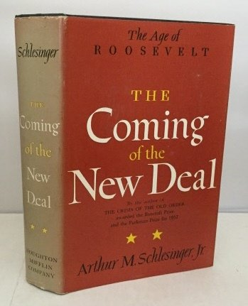 The Coming Of The New Deal by Arthur Meier Schlesinger Jr.