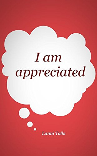 i am appreciated kindle edition by lanni tolls self help kindle