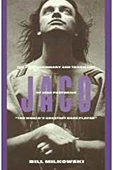 Jaco: The Extraordinary and the Tragic Life of Jaco Pastorius, the World's Greatest Bass Player by Bill Milkowski (1995-05-24) Hardcover